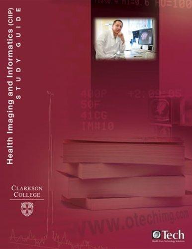 Health Imaging and Informatics (CIIP) Study Guide: Herman Oosterwijk ...