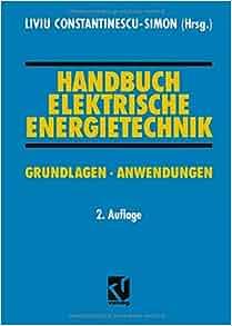 Handbuch Elektrische Energietechnik: Grundlagen