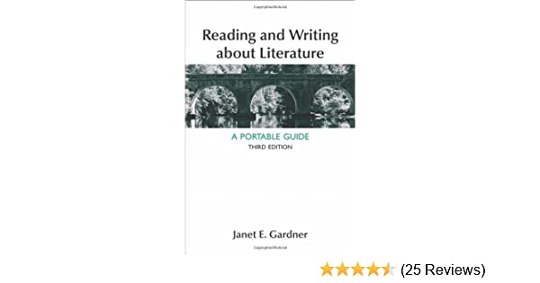 Amazon reading and writing about literature a portable guide amazon reading and writing about literature a portable guide 9781457606496 janet e gardner books fandeluxe Image collections