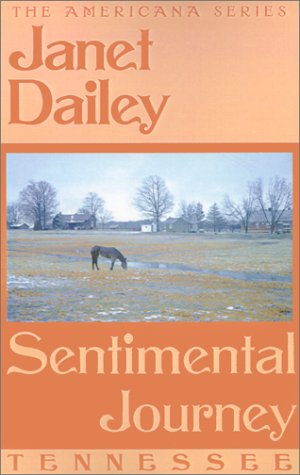 Sentimental Journey: Tennessee (Janet Dailey Americana)