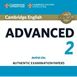 Cambridge English Advanced 2 Audio CDs (2): Authentic Examination Papers (CAE Practice Tests)