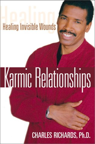 Karmic Relationships  Healing Invisible Wounds