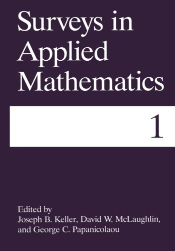 Surveys in Applied Mathematics (Volume 1)