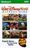 Walt Disney World without Kids 1999: The Official Guide for Fun-loving Adults (Birnbaum's Travel Guides)