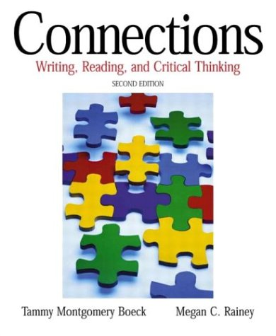 Connections: Writing, Reading, and Critical Thinking (2nd Edition)