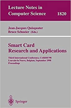 Book Smart Card. Research and Applications: Third International Conference, CARDIS'98 Louvain-la-Neuve, Belgium, September 14-16, 1998 Proceedings (Lecture Notes in Computer Science) (2000-10-13)