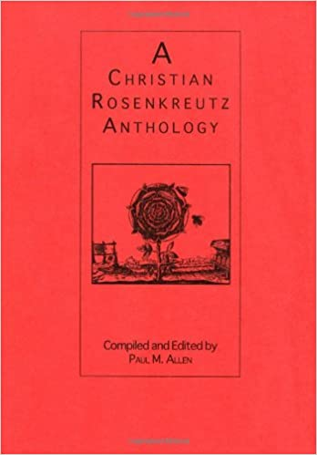 A Christian Rosenkreutz Anthology