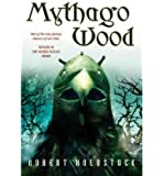 [ MYTHAGO WOOD (MYTHAGO CYCLE) ] by Holdstock, Robert ( Author) Sep-2003 [ Paperback ]