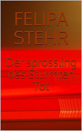 Der sprossling des Sturmten Tot (German Edition)