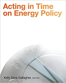 Download Acting in Time on Energy Policy Epub Free