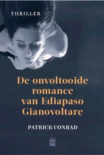 Walker: de onvoltooide romance van Ediapaso Gianovoltare