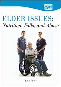 Nutrition, Falls and Abuse: Elder Abuse (DVD) (Abuse, Substance Abuse ...