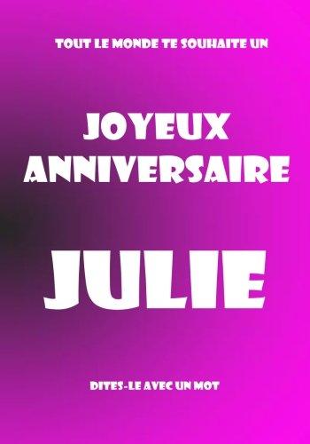 Télécharger Joyeux Anniversaire Julie Livre Dor à écrire