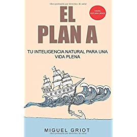 Reseña de El Plan A de Miguel Griot