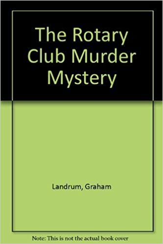 The rotary club murder mystery graham landrum 9780312093754 the rotary club murder mystery graham landrum 9780312093754 amazon books fandeluxe Choice Image