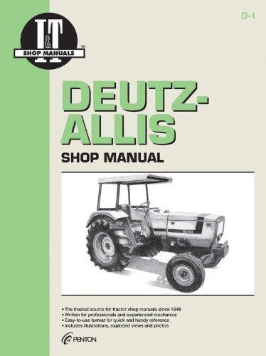 6275 Deutz-Allis Shop Manual: Models 6240,6250,6260 I /& T Shop Service 6265