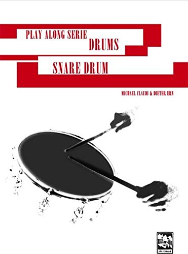 Snare Drum: Play Along Serie Drums