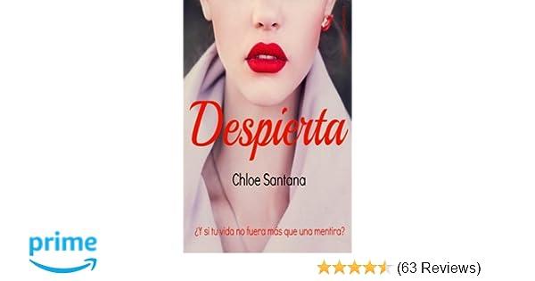 despierta (Spanish Edition): chloe santana: 9781512299298: Amazon.com: Books