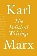 All of Marx's essential political writing in one volumeKarl Marx was not only the great theorist of capitalism, he was also a superb journalist, politician and historian. For the first time ever, this book brings together all of his essential...