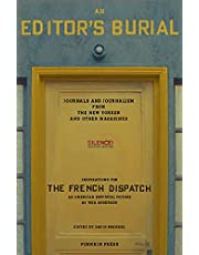 An Editor's Burial: Journals and Journalism from the New Yorker and Other Magazines