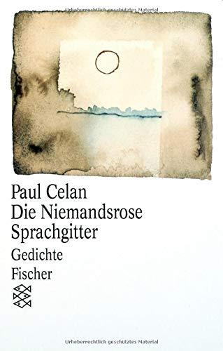 Die Niemandsrose / Sprachgitter: Gedichte