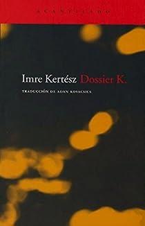 Dossier K. par Kertész