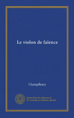 Le violon de faïence (French Edition)
