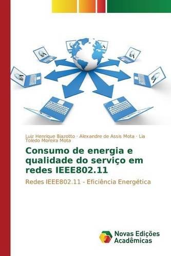 Consumo de energia e qualidade do serviço em redes IEEE802.11 (Portuguese Edition) pdf epub