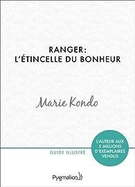 Ranger : L'étincelle du bonheur par Marie Kondo