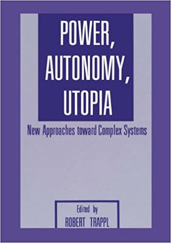 Download online Power, Autonomy, Utopia: New Approaches Toward Complex Systems PDF, azw (Kindle)
