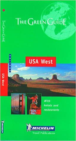 Michelin The Green Guide USA West (Michelin Green Guides)