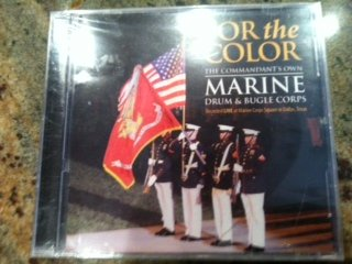 (The Commandant's Own Marine Drum & Bugle Corps / For The Color / Recorded Live At Marine Corps Square in Dallas, Texas / CD)