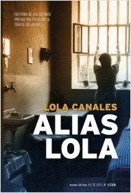 Descargar Libro Alias Lola Lola Canales