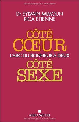 Livres gratuits en ligne Côté coeur, côté sexe : L'ABC du bonheur à deux pdf