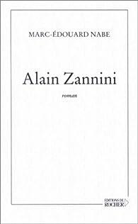 Alain Zannini par Marc-Édouard Nabe