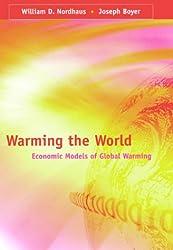 Warming the World: Economic Models of Global Warming