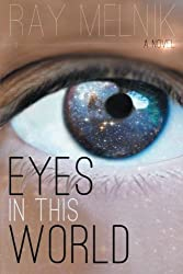Eyes in this World