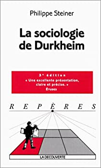 La sociologie de Durkheim par Steiner