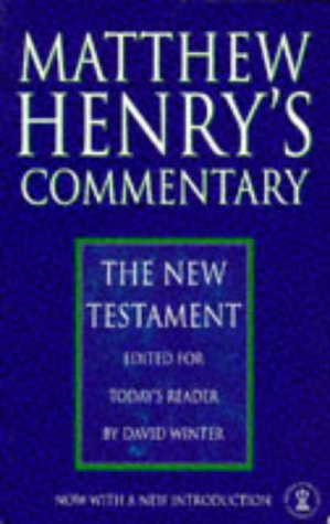 Matthew Henrys New Testament Commentary (Hodder Christian paperbacks)