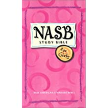NASB Study Bible for Girls