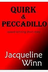 Quirk & Peccadillo Kindle Edition