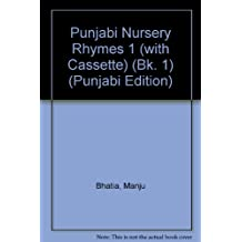 Punjabi Nursery Rhymes: Bk. 1