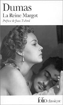 La Reine Margot par Dumas
