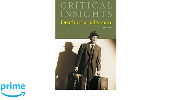com death of a sman critical insights  com death of a sman critical insights 9781587656101 arthur miller brenda murphy books