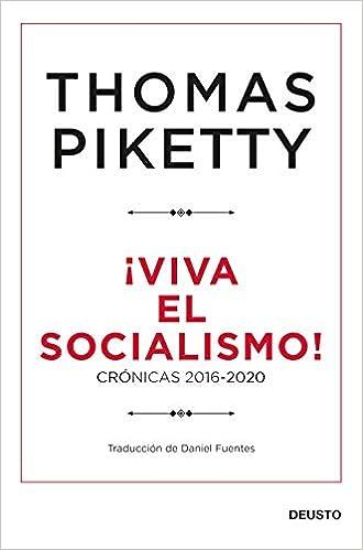 ¡Viva el socialismo! de Thomas Piketty