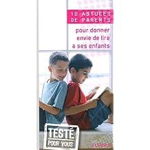 Pour donner envie de lire à ses enfants