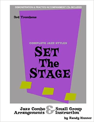 Set The Stage Jazz Combosmall Group Arrangements And Instruction