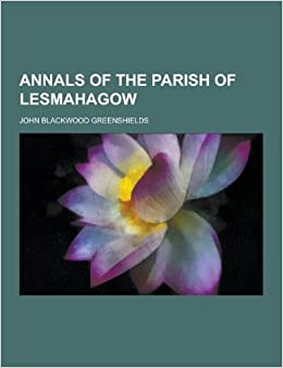 Annals of the Parish of Lesmahagow