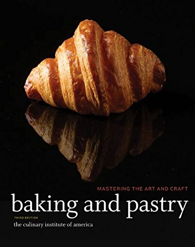 Baking Pastry Mastering Art Craft