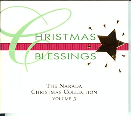 Christmas Blessings The Narada Christmas Collection, Vol. 3